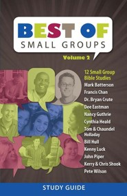 The Best of Small Groups, volume 2- Study Guide