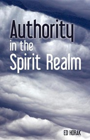 Authority in the Spirit Realm