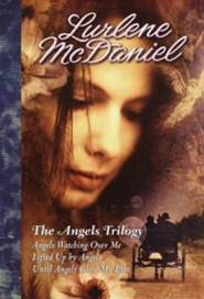The Angels Trilogy, Edition 2002  -     By: Lurlene McDaniel
