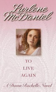 To Live Again  -     By: Lurlene McDaniel