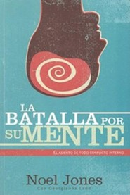 La batalla por la mente, Battle for the Mind   -     By: Noel Jones, Georgianna Land