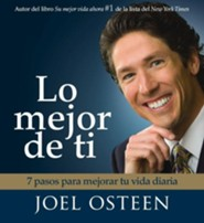 Lo mejor de ti, Become a Better You Audiobook CD  -              By: Joel Osteen