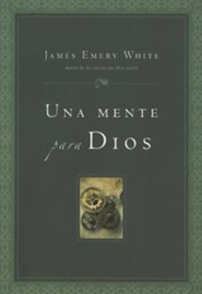 mente para Dios, Mind for God  -     By: James E. White