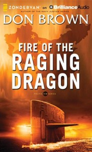 #2: Fire of the Raging Dragon - unabridged audiobook on CD  -     By: Don Brown
