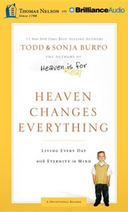 Heaven Changes Everything: Living Every Day with Eternity in Mind - unabridged audiobook on CD