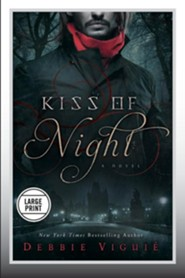 Kiss of Night, Kiss Trilogy Series #1 Large Print