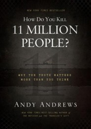 How Do You Kill 11 Million People? - unabridged audiobook on CD  -     By: Andy Andrews
