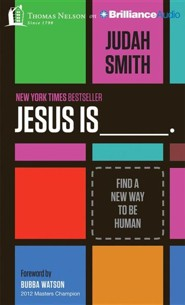 Jesus Is: Find a New Way to Be Human - unabridged audiobook on CD  -     By: Judah Smith