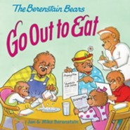 The Berenstain Bears Go Out to Eat  -     By: Jan Berenstain, Mike Berenstain