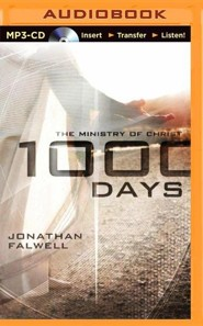1000 Days: The Ministry of Christ - unabridged audiobook on MP3-CD