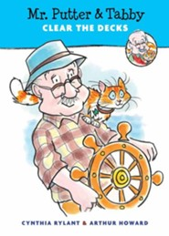 Mr. Putter & Tabby Clear the Decks  -     By: Cynthia Rylant     Illustrated By: Arthur Howard
