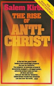 The Rise of the Anti-Christ  -     By: Salem Kirban Ph.D.