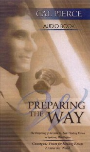 Preparing the Way -Audio Cassette  -     By: Cal Pierce