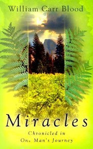 Miracles  -     By: Bill Blood