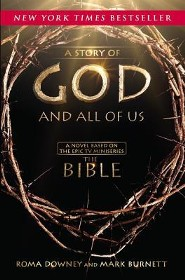 A Story of God and All of Us: Based on the Hit TV Miniseries THE BIBLE Large Print