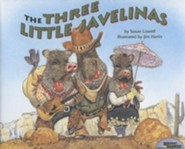 The Three Little Javelinas  -     By: Susan Lowell     Illustrated By: Jim Harris
