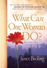 What Can One Woman Do?: When Jesus Bids Come To The Garden    -     By: Janet Broling
