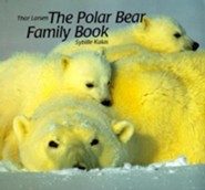The Polar Bear Family Book