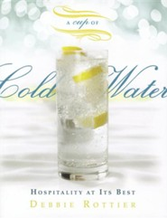 A Cup of Cold Water: Hospitality at Its Best