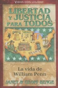 William Penn: Libertad y Justicia para Todos
