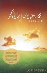 The Heavens Declare   -     By: Jo Brennan