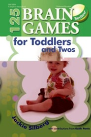 125 Brain Games for Toddlers and Twos  -     By: Jackie Silberg