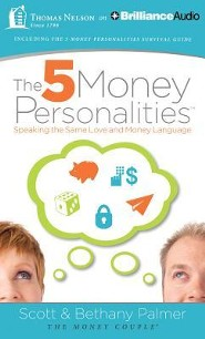 The 5 Money Personalities: Speaking the Same Love and Money Language - unabridged audiobook on MP3-CD  -     By: Bethany Palmer, Scott Palmer