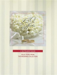 Love One Another: C Instrument Book: Selections from  the Wedding Collection