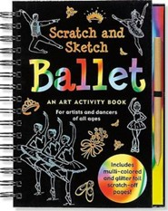 Ballet Scratch and Sketch: An Art Activity Book for Artists and Dancers of All Ages