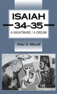 Isaiah 34-35:  A Nightmare - A Dream