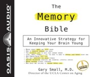 The Memory Bible: An Innovative Strategy For Keeping Your Brain Young Unabridged Audiobook on CD  -              By: Gary Small M.D.