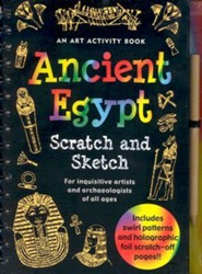 Ancient Egypt Scratch and Sketch: An Art Activity Book for Inquisitive Archaeologists and Artists of All Ages