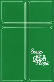 Songs for a Gospel People: Words & Music  -     Edited By: R. Gerald Hobbs     By: R.Gerald Hobbs(Ed.)