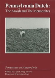 Pennsylvania Dutch: The Amish and the Mennonites  -     Edited By: Kem Knapp Sawyer     By: Kem Knapp Sawyer(ED.)