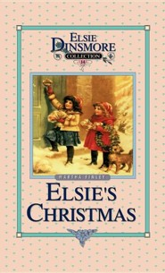 Christmas with Grandma Elsie  -              By: Martha Finley