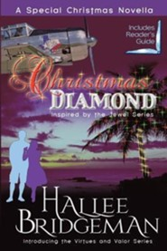 Christmas Diamond, a Novella: Inspired by the Jewel Series and Introducing the Virtues and Valor Series