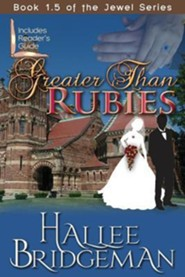 Greater Than Rubies: Novella Inspired by the Jewel Series, Edition 0005