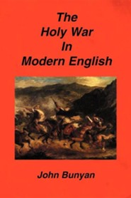 The Holy War in Modern English  -     By: John Bunyan
