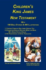 Children's King James Bible, New Testament, Edition 4, Paper