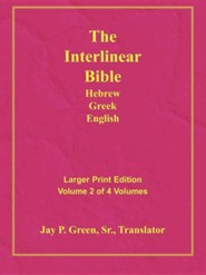 Interlinear Hebrew-Greek-English Bible Larger Print Bible-Il-Volume 2, Paper