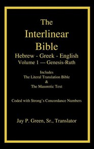 Interlinear Hebrew-Greek-English Bible with Strong's Numbers, Volume 1 of 3 Volumes, Cloth