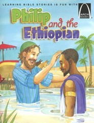 Philip and the Ethiopian: Acts 8:26-40 for Children