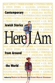 Here I Am: Contemporary Jewish Stories from Around the World  -     Edited By: Marsha Lee Berkman, Elaine Marcus Starkman     By: Marsha Lee Berkman(ED.) & Elaine Marcus Starkman(ED.)