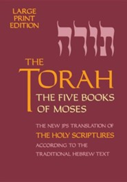 Torah-TK-Large Print, Paper, Not Applicable  -     By: Jps &  Jewish Publication Society Inc(ED.)
