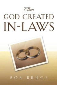 Then God Created In-Laws