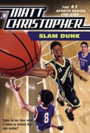 Slam Dunk  -     By: Matt Christopher, Robert Hirschfeld
