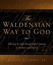 The Waldensian Way to God