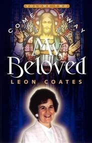Come Away My Beloved-Volume II