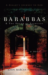 Barabbas & the Sword of Sacrifice