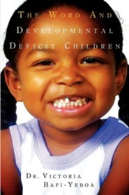 The Word and Developmental Deficit Children